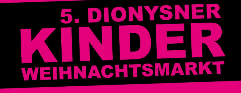 5. Dionysener KINDERWEIHNACHTSMARKT